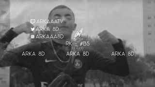 RK   #B5 (8D AUDIO) 🎧