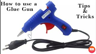 How To Use A Hot Glue Gun for Beginners Full Tutorial