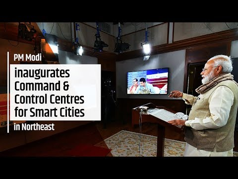 PM Modi inaugurates Command & Control Centres for Smart Cities in Northeast