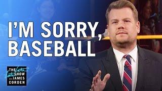 James Apologizes to Baseball
