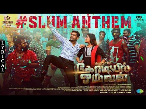 Slum Anthem (Atti) - Lyric Video | Kodiyil Oruvan