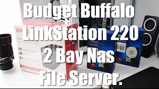 Budget File Server Nas Buffalo LinkStation 220 2 Bay Unboxing