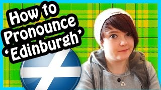 How To Pronounce Edinburgh In Scotland