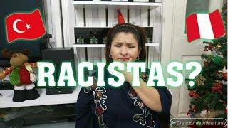 LOS TURCOS SON RACISTAS /PERUANA VIVIENDO EN TURQUIA
