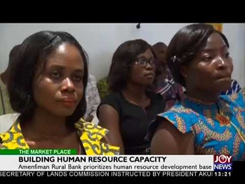 Building Human Capacity - The Market Place on Joy News (21-6-18)