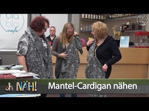 oh NÄH! – Mantel-Cardigan nähen (Aufz. v. 01.03.2019)
