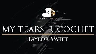 Taylor Swift – my tears ricochet - Piano Karaoke Instrumental Cover with Lyrics