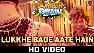 Lukkhe Bade Aate Hain  Bumper Draw Rahul Mishra