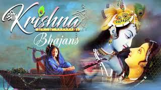Best Popular Krishna Bhajans 2019 - Beautiful Bhakti Songs 2019