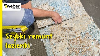 Szybki remont łazienki z użyciem elastycznego kleju weberfix MOMENT. Spoinowanie po 24 godzinach!