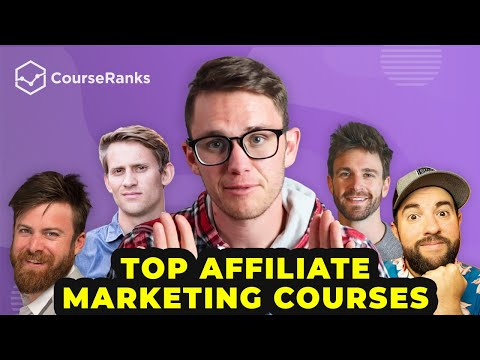 Revealing the 5 Best AFFILIATE MARKETING Courses in 2021
