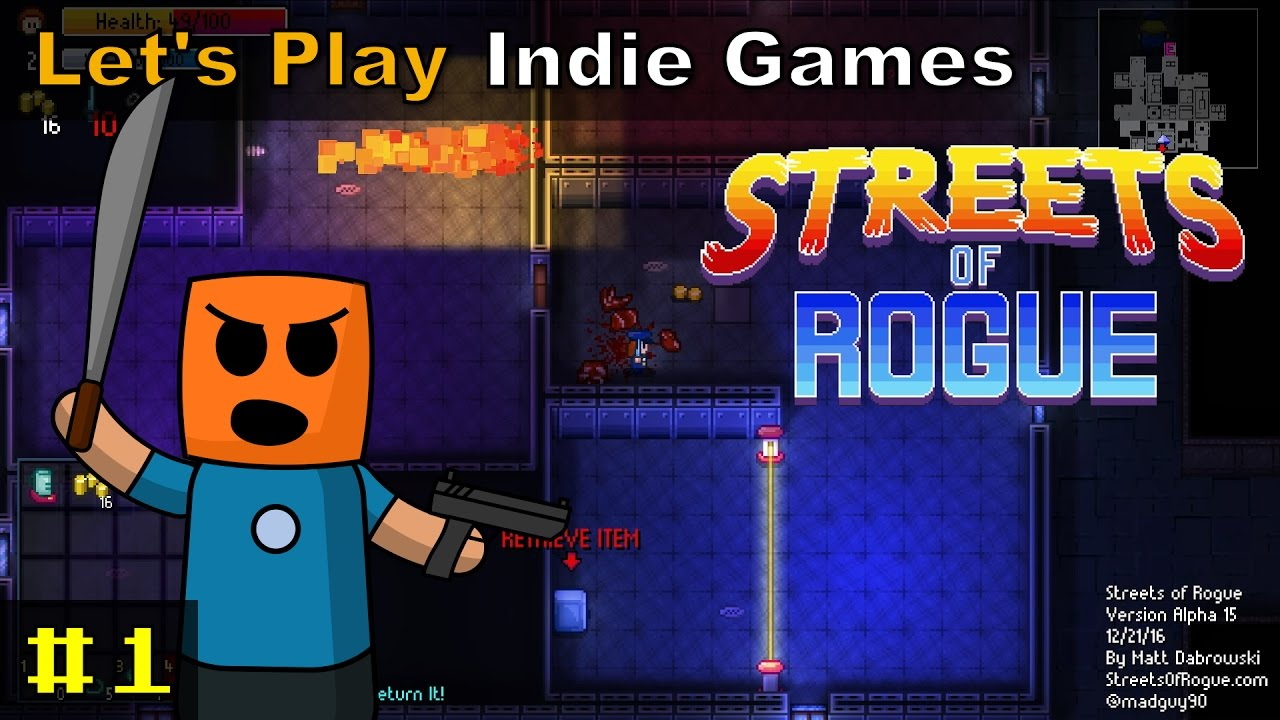 Streets of Rogue #1 | Rogue like beat em up