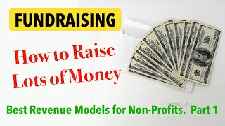 Fundraising Ideas. How To Raise Money For A Cause Or Non-Profit - Part 1