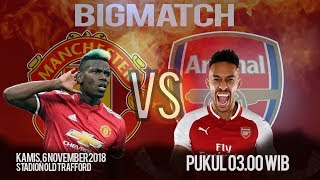 Live Streaming Manchester United VS Arsenal FC, Kamis Pukul 02.45 WIB