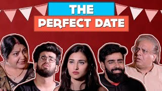 THE PERFECT DATE | Hasley India