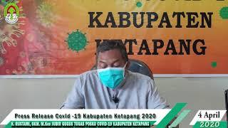 Press Release Covid -19 Kabupaten Ketapang (4 April 2020)