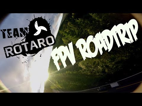 fpv-roadtrip-with-team-rotaro
