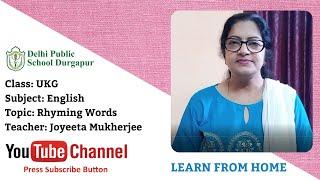 UKG   Teacher - Joyeeta Mukherjee   English Rhyming Words   DPS Durgapur