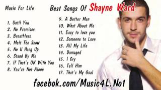 Shayne Ward Top Best Songs