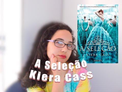 a seleção | Kiera Cass