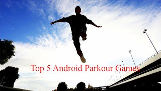 Top 5  Android Parkour Games