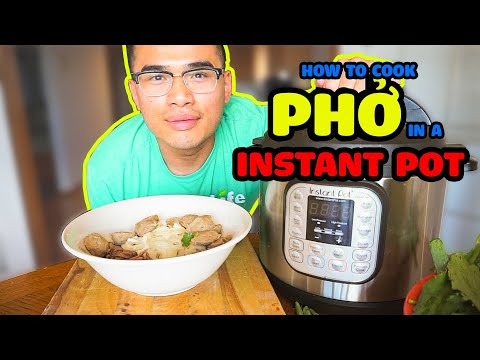 How to cook PHỞ in a INSTANT POT (1hr 30min Total Time)