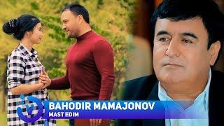 Bahodir Mamajonov - Mast edim | Баходир Мамажонов - Маст эдим