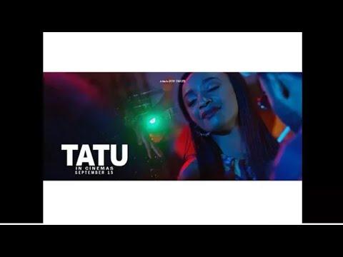 TATU OFFICIAL TRAILER STARRING RAHAMA SADAU