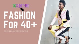 20SOMETHING FASHION TIPS FOR WOMEN OVER 40 | FASHION OVER 40 | PLUS SIZE TIPS
