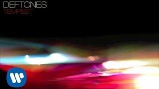 Deftones - Tempest (Audio)