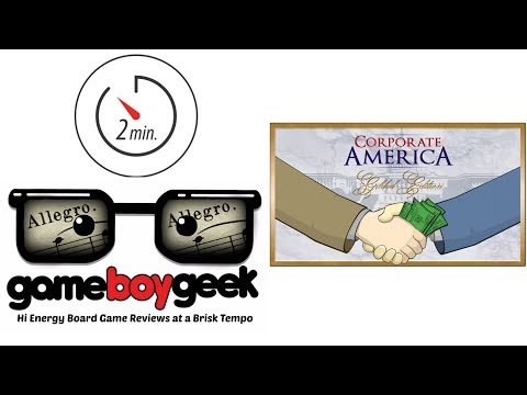 The Game Boy Geek's Allegro (2-min Review) of Corporate America Gilded Edition