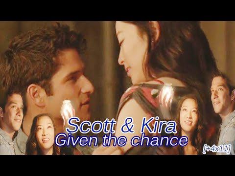 Scott & Kira | Given the chance [+4x11]