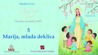 Največji dar: 05 Marija, mlada deklica