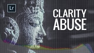 Clarity in Lightroom | Clarity vs Contrast and Clarity Abuse - Lightroom Tutorials #8
