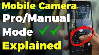 Smartphone Camera Manual/Pro Mode Explained ⚡ Mobile Camera Techniques 🔥