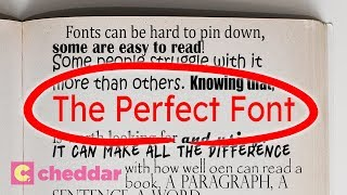 The Font That Makes Everyone Read Faster - Cheddar Explains