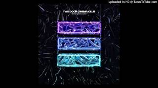 Two Door Cinema Club - Ordinary (Sam Halliday Remix)