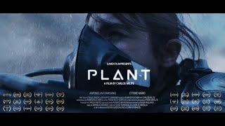 "** AWARD WINNING ** SciFi Short Film: ""PLANT"" by Carlos Milite - Lumex Film"