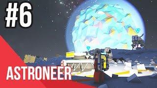 ASTRONEER - Phần 6: Xây dựng thuộc địa trên MẶT TRĂNG