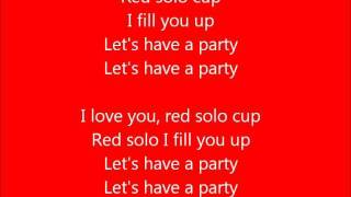 Glee - Red solo cup - Lyrics