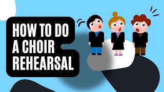 How to do a choir rehearsal | Choir rehearsal plan template | Efficient choir rehearsals
