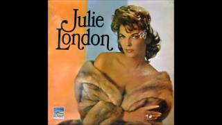 I'm In The Mood For Love : Julie London