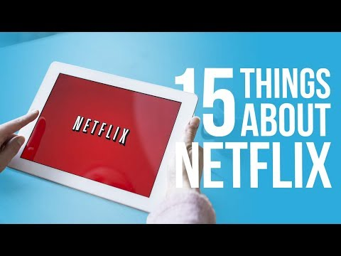 15 Things You Didn't Know About NETFLIX