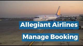 Allegiant Airlines Manage Booking | Flight Change Policy