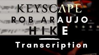 Rob Araujo: Hike (Keyscape Live) | Transcription (both hands)