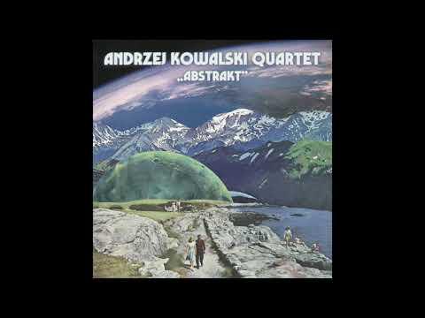 Andrzej Kowalski Quartet- Ogród (Abstrakt) online metal music video by ANDRZEJ KOWALSKI