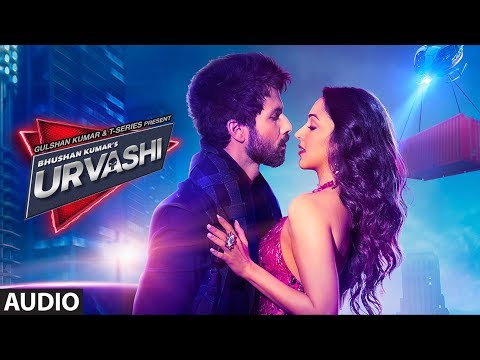 Urvashi Full Audio | Shahid Kapoor | Kiara Advani | Yo Yo Honey Singh | Bhushan Kumar |DirectorGifty