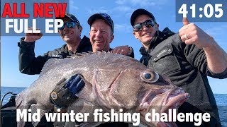 ALL NEW FULL EPISODE: Mid Winter Fishing Challenge