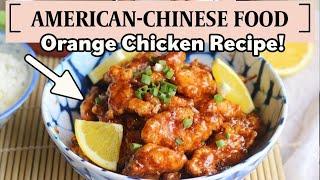 BETTER THAN TAKEOUT – Orange Chicken