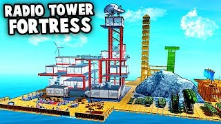 ᐈ Building the EPIC Radio Tower Island FORT (Raft Gameplay